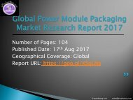World Power Module Packaging Market Study – 2017 Research 2022 Forecasts Report