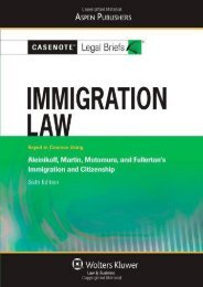 Read PDF Casenote Legal Briefs: Immigration Law, Keyed to Aleinikoff, Martin, Motomura, Fullerton s Immigration and Citizenship, 6th Ed. -  Unlimed acces book - By Casenote Legal Briefs