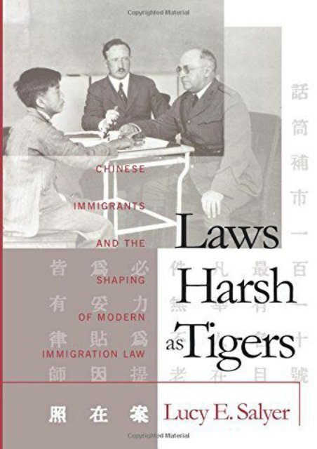 Free] Donwload Laws Harsh As Tigers: Chinese Immigrants and