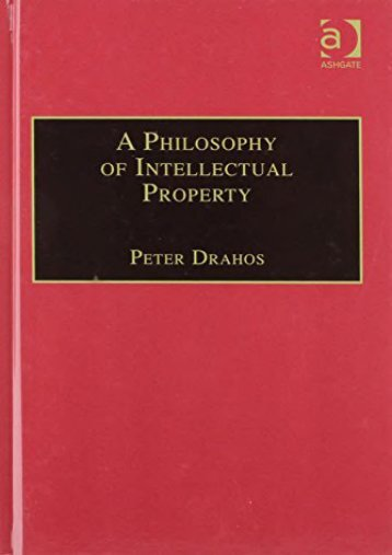 [Free] Donwload A Philosophy of Intellectual Property (Applied Legal Philosophy) -  [FREE] Registrer - By Peter Drahos
