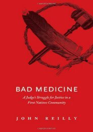 [Free] Donwload Bad Medicine: A Judge s Struggle for Justice in a First Nations Community (Indigenous Peoples) -  Populer ebook - By John Reilly