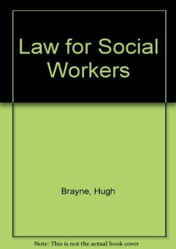 Unlimited Read and Download Law for Social Workers -  Online - By Hugh Brayne