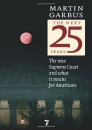 Full Download Next 25 Years, The : The New Supreme Court and What It Means for Americans -  Populer ebook - By Martin Garbus