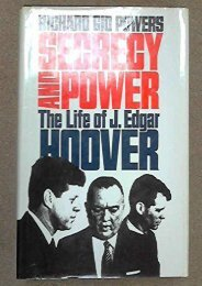 Unlimited Ebook Secrecy and Power: The Life of J. Edgar Hoover -  For Ipad - By Richard Gid Powers
