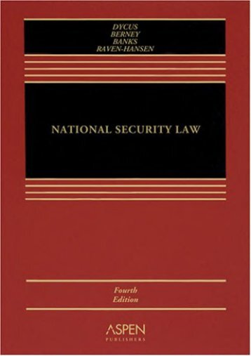 Download Ebook National Security Law -  Online - By Stephen Dycus