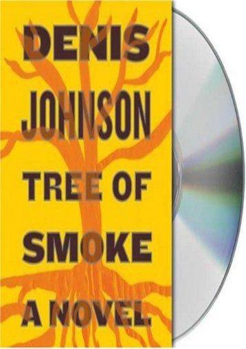 Best PDF Tree of Smoke -  Online - By Denis Johnson