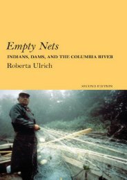 Best PDF Empty Nets: Indians, Dams, and the Columbia River Second Edition (Culture and Environment in the Pacific West) -  Populer ebook - By Roberta Ulrich