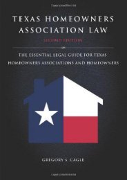 [Free] Donwload Texas Homeowners Association Law: The Essential Legal Guide for Texas Homeowners Associations and Homeowners -  Populer ebook - By Gregory S. Cagle