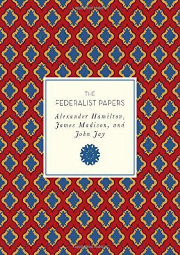 Full Download The Federalist Papers (Knickerbocker Classics) -  Best book - By Alexander Hamilton