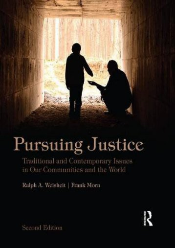 Best PDF Pursuing Justice: Traditional and Contemporary Issues in Our Communities and the World -  Best book - By Ralph A. Weisheit