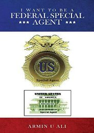 [Free] Donwload I Want to Be a Federal Special Agent -  Best book - By Armin U. Ali