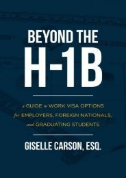 [Free] Donwload Beyond the H-1B: A Guide to Work Visa Options for Employers, Foreign Nationals, and Graduating Students -  Best book - By Esq., Giselle Carson