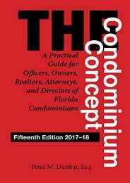 Download Ebook The Condominium Concept: A Practical Guide for Officers, Owners, Realtors, Attorneys, and Directors of Florida Condominiums (Condominium Concepts) -  Best book - By Peter M Dunbar
