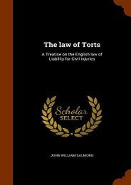 Download Ebook The law of Torts: A Treatise on the English law of Liability for Civil Injuries -  [FREE] Registrer - By John William Salmond