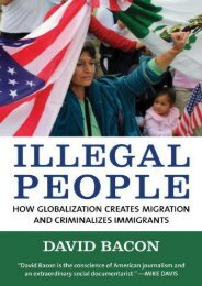 Download Ebook Illegal People: How Globalization Creates Migration and Criminalizes Immigrants -  Unlimed acces book - By David Bacon
