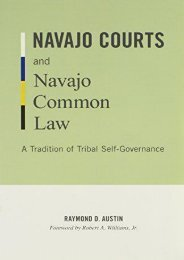 Unlimited Read and Download Navajo Courts and Navajo Common Law: A Tradition of Tribal Self-governance (Indigenous Americas) -  Online - By Raymond D. Austin