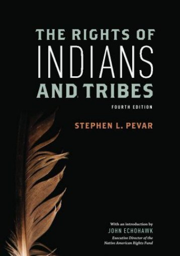 Best PDF The Rights of Indians and Tribes -  For Ipad - By Stephen Pevar