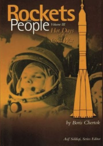 Unlimited Ebook Rockets and People:  Volume III:  Hot Days of the Cold War -  [FREE] Registrer - By Boris Chertok