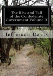 Unlimited Ebook The Rise and Fall of the Confederate Government Volume II: 2 -  [FREE] Registrer - By Jefferson Davis