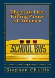 Unlimited Read and Download The Gun Free Killing Zones of America -  [FREE] Registrer - By Mr Stephen Challis