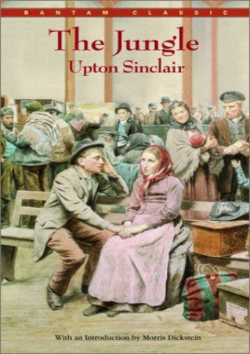Read PDF Jungle (Bantam Classics) -  Unlimed acces book - By Upton Sinclair