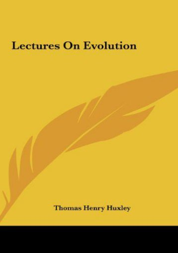 Read PDF Lectures on Evolution -  Online - By Thomas Henry Huxley