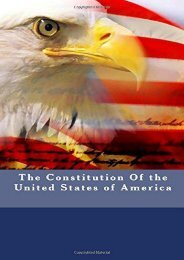 Unlimited Read and Download The Constitution of the United States of America: And The Bill of Rights -  Best book - By Founding Fathers