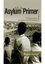 [Free] Donwload Aila s Asylum Primer: A Practical Guide to U.s. Asylum Law and Procedure -  Unlimed acces book - By Regina Germain