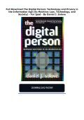 Full Download The Digital Person: Technology and Privacy in the Information Age (Ex Machina: Law, Technology, and Society) -  For Ipad - By Daniel J. Solove - Page 2