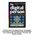 Full Download The Digital Person: Technology and Privacy in the Information Age (Ex Machina: Law, Technology, and Society) -  For Ipad - By Daniel J. Solove - Page 4