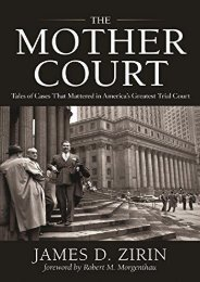 Unlimited Ebook The Mother Court: Tales of Cases That Mattered in America s Greatest Trial Court -  Best book - By James D Zirin