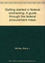 Full Download Getting Started in Federal Contracting: A Guide Through the Federal Procurement Maze -  Online - By United States