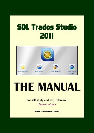 Version 2009 sdl trados studio manual.