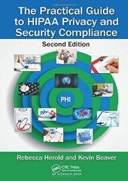 Download Ebook The Practical Guide to HIPAA Privacy and Security Compliance, Second Edition -  Unlimed acces book - By Rebecca Herold