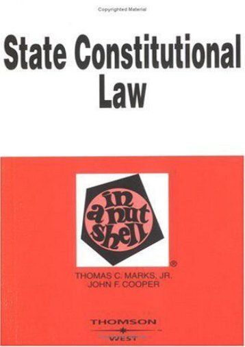 Best PDF State Constitutional Law in a Nutshell (In a Nutshell (West Publishing)) -  [FREE] Registrer - By Thomas C. Marks
