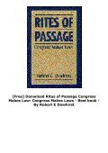 [Free] Donwload Rites of Passage Congress Makes Law: Congress Makes Laws -  Best book - By Robert E Dewhirst - Page 4