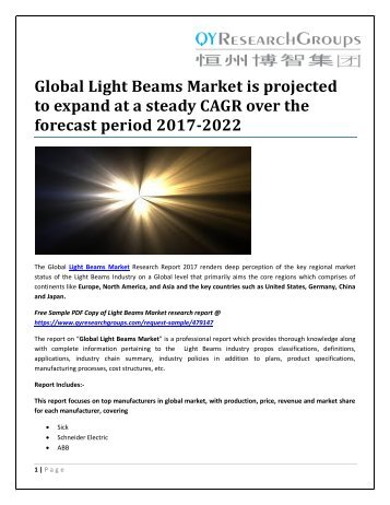 Global Light Beams Market is projected to expand at a steady CAGR over the forecast period 2017-2022