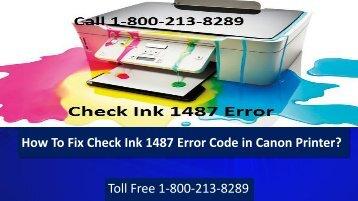 Fix Check Ink 1487 Error Code in Canon Printer 18002138289