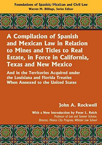 Read PDF A Compilation of Spanish and Mexican Law -  Online - By John A. Rockwell