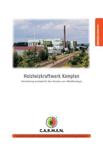 Holzheizkraftwerk Kempten - CARMEN - Centrales Agrar-Rohstoff ...