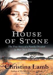 [Free] Donwload House of Stone: The True Story of a Family Divided in War-Torn Zimbabwe -  Unlimed acces book - By Christina Lamb