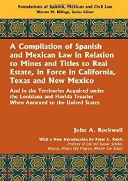 [Free] Donwload A Compilation of Spanish and Mexican Law (Foundations of Spanish, Mexican and Civil Law) -  Unlimed acces book - By John A. Rockwell