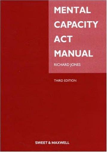Full Download Mental Capacity Act Manual -  Best book - By Richard Jones