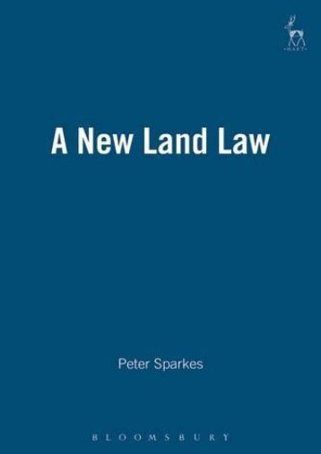 Best PDF A New Land Law -  Unlimed acces book - By Peter Sparkes