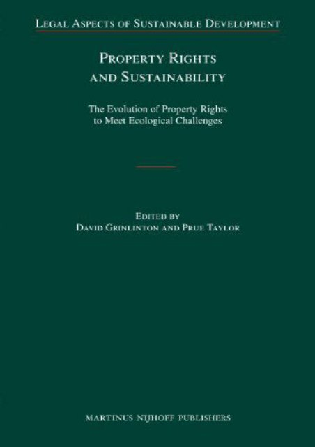 Download Ebook Property Rights and Sustainability (Legal Aspects of Sustainable Development) -  Populer ebook - By David Grinlinton