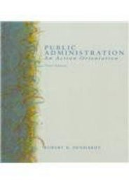Best PDF Public Administration: An Action Orientation -  For Ipad - By Robert B. Denhardt