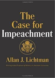 Best PDF The Case for Impeachment -  Unlimed acces book - By Distinguished Professor of History Allan J Lichtman