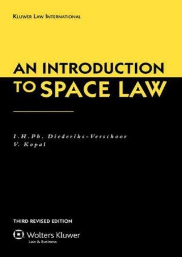 Unlimited Ebook An Introduction to Space Law: Third Revised Edition -  For Ipad - By I.H.Ph.Diendeniks-Venschoor