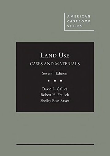 Download Ebook Cases and Materials on Land Use (American Casebook Series) -  For Ipad - By David Callies
