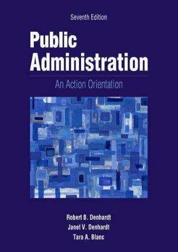 Read PDF Public Administration: An Action Orientation, (with Coursereader 0-30: Public Administration Printed Access Card) -  [FREE] Registrer - By Robert B Denhardt